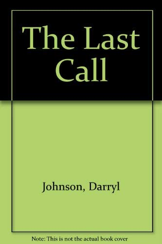 9780972001717: The Last Call