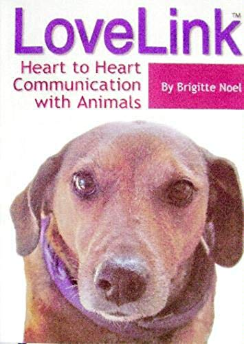 9780972001809: LoveLink: Heart to Heart Communication with Animals
