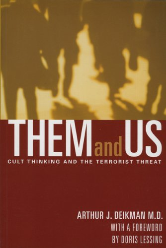 9780972002127: Them and Us: Cult Thinking and the Terrorist Threat