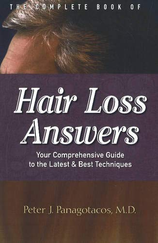 9780972002875: The Complete Book Of Hair Loss Answers: Your Comprehensive Guide To The Latest And Best Techniques
