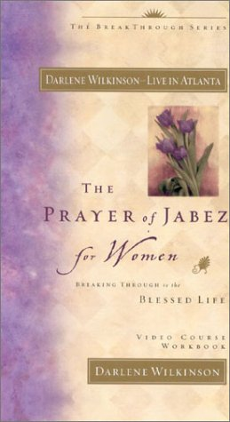 9780972007412: The Prayer of Jabez for Women video workbook: Breaking Through to the Blessed Life (Additional Video Series from Global Vision Resources)