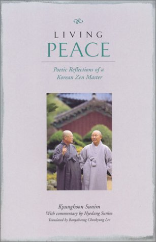 9780972009805: Living Peace: Poetic Reflections of a Korean Zen Master