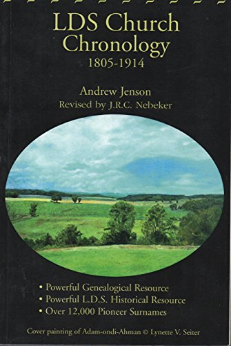 9780972013710: LDS Church chronology: A record of important events pertaining to the history of the Church of Jesus Christ of Latter-day Saints