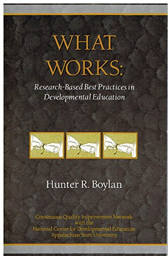 9780972014700: What works: Research-Based Best Practices in Developmental Education