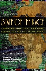 State of the Race: Creating Our 21st: Editor-Jemadari Kamara; Editor-Tony