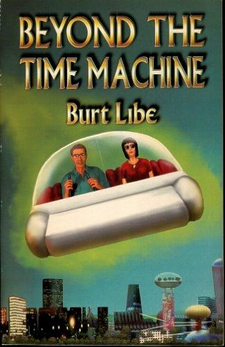 9780972016841: Beyond the Time Machine