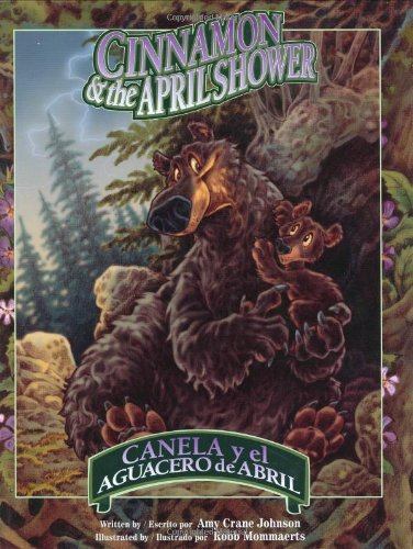 Cinnamon & the April Shower/Canela y el: Amy Crane Johnson