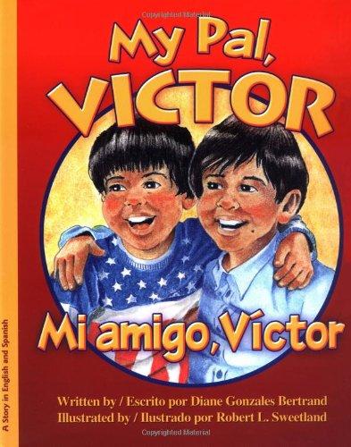 9780972019293: My Pal Victor: Mi Amigo, Victor (English and Spanish Edition)