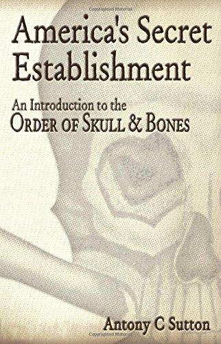 9780972020749: America's Secret Establishment: An Introduction to the Order of Skull & Bones