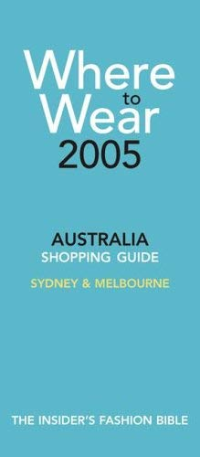 Where to Wear Australia: Shopping Guide: Melbourne, Sydney &