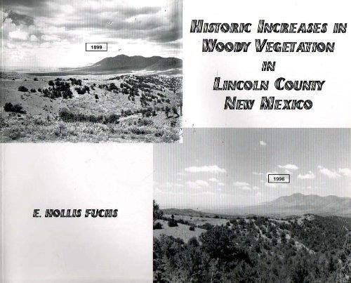 Historic Increases in Woody Vegetation in Lincoln: Fuchs, E. Hollis