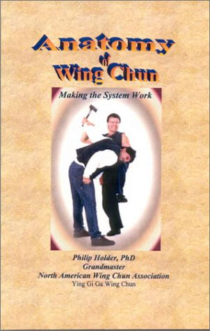 9780972025416: The Anatomy of Wing Chun