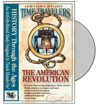 9780972026598: The American Revolution CD (Time Travelers History Study)