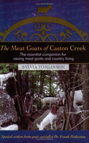 9780972029339: The Meat Goats of Caston Creek