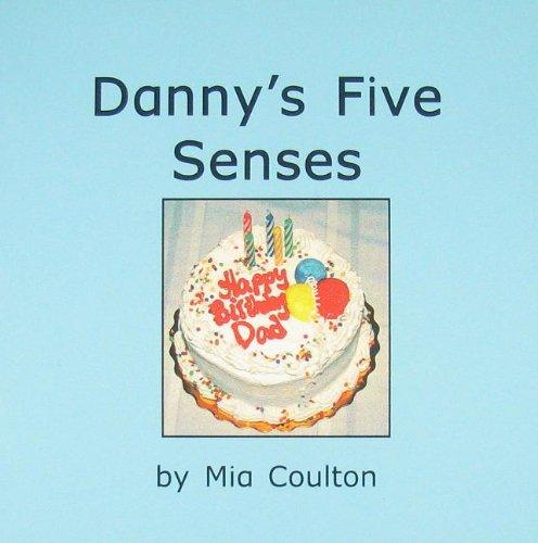 Danny?s?five?senses: Coulton, Mia