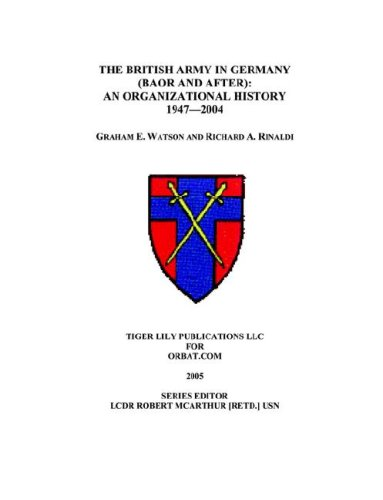 9780972029698: The British Army in Germany: An Organizational History 1947-2004