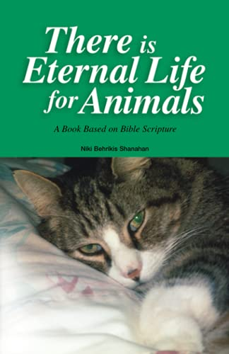 9780972030106: There is Eternal Life for Animals