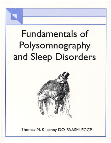 9780972035705: Fundamentals of Polysomnography and Sleep Disorders