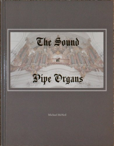 9780972038652: The Sound of Pipe Organs