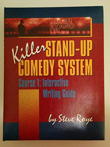 9780972040013: Killer Stand-up Comedy :Course 1:interactive Writing Guide