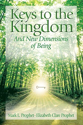 9780972040266: Keys to the Kingdom: And New Dimensions of Being