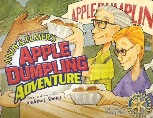 Andy & Elmer's Apple Dumpling Adventure: Andrew J. Shoup