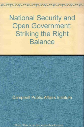9780972051224: National Security and Open Government: Striking the Right Balance