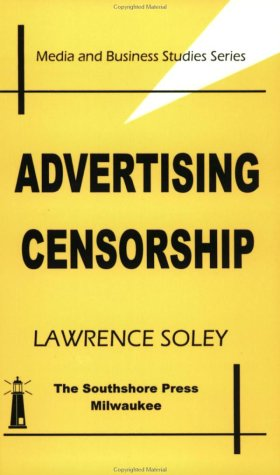 9780972051606: Advertising Censorship (Media and Business Studies)
