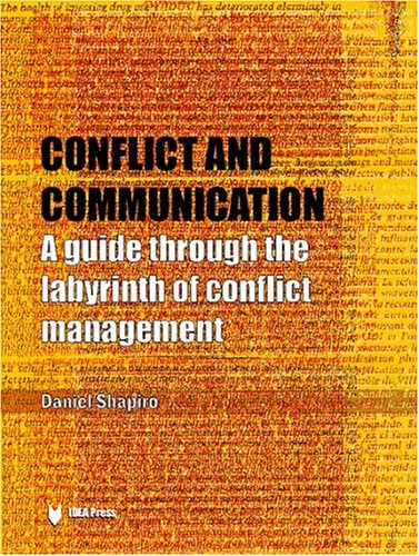 9780972054195: Conflict and Communication: A Guide Through the Labyrinth of Conflict Management