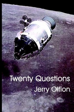 Twenty Questions: Oltion, Jerry.