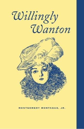9780972056601: Willingly Wanton