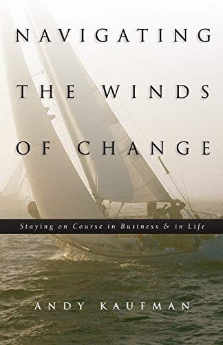9780972058704: Navigating the Winds of Change