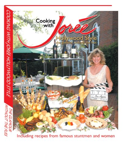 9780972061018: Cooking with Joree Hollywood Style