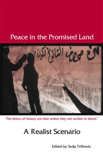 9780972061636: Peace in the Promised Land: A Realist Scenario