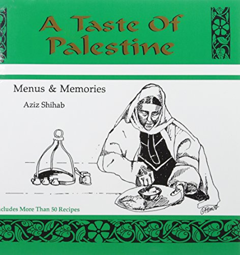 9780972063067: A Taste of Palestine
