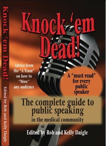 Knock 'em Dead! the Complete Guide to: Robert J. Daigle;
