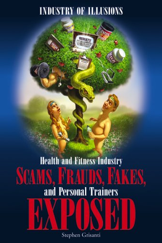 Industry of Illusions: Health and Fitness Industry: Stephen Grisanti