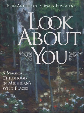 Look about You: A Magical Childhood in: Anderson, Erin