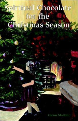 9780972070508: Spiritual Chocolate for the Christmas Season