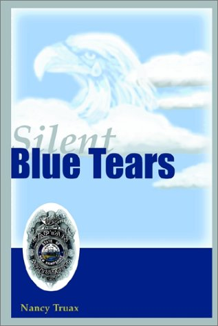 Silent Blue Tears: Nancy Truax