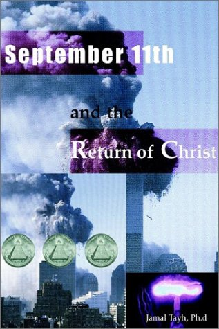 9780972070546: September 11th and the Return of Christ