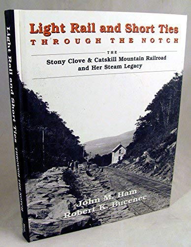 Light Rail and Short Ties Through the: Ham, John M.,
