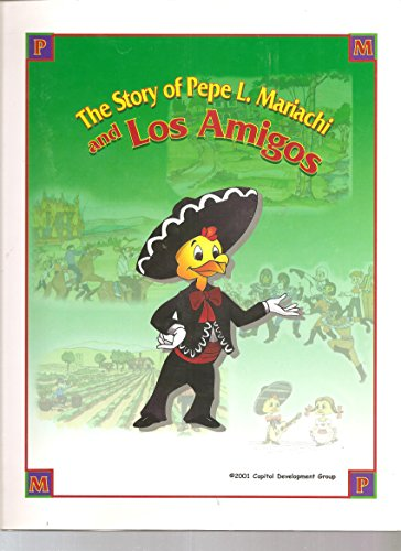 9780972071208: The Story of Pepe L.Mariachi and Los Amigos