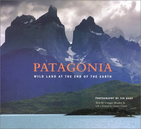 9780972074322: Patagonia: Wild Land at the End of the Earth