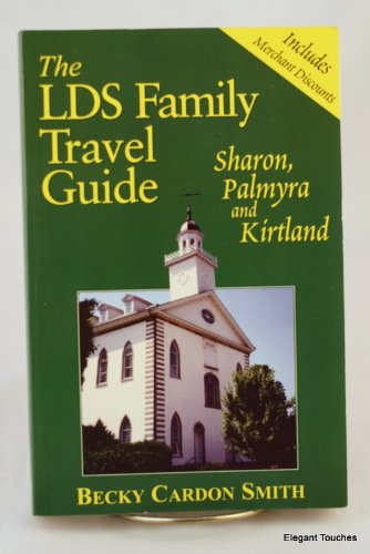 9780972078221: The LDS family travel guide