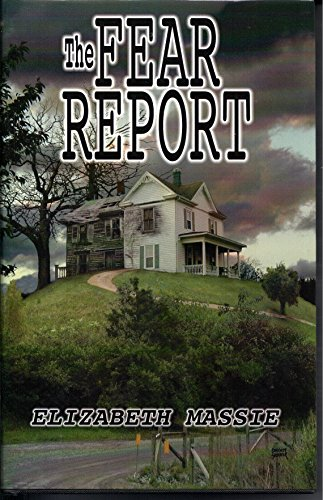 The Fear Report - SIGNED Ltd: Massie, Elizabeth