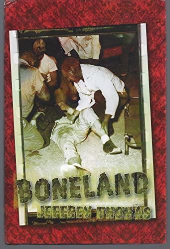 Boneland: Thomas, Jeffrey