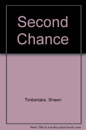 Second Chance: Timberlake, Shawn