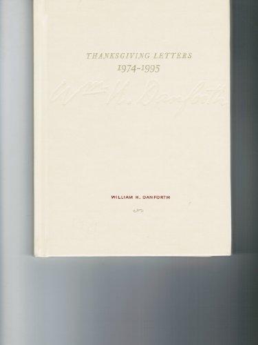 Thanksgiving Letters 1974 - 1995: William H. Danforth