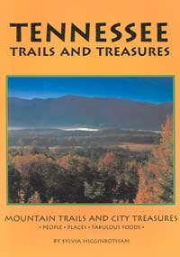 9780972103275: Tennessee Trails and Treasures: Mountains, Music, Mansions and More